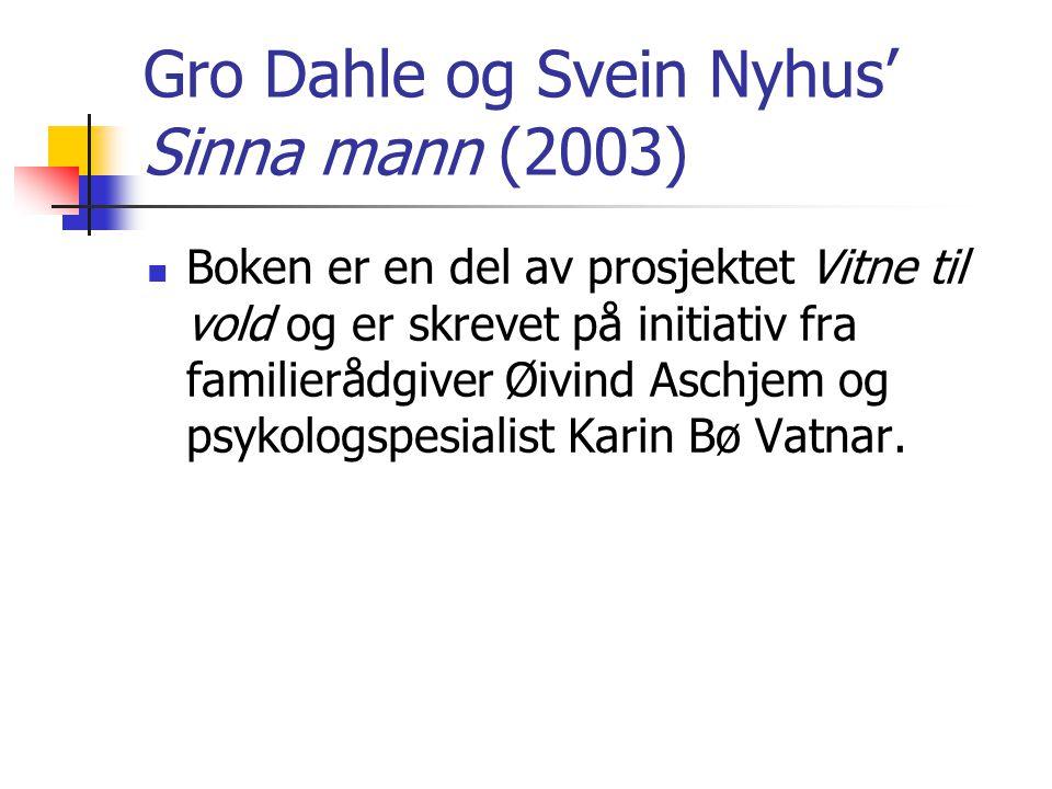 Gro Dahle og Svein Nyhus' Sinna mann (2003)