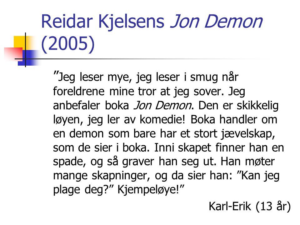 Reidar Kjelsens Jon Demon (2005)