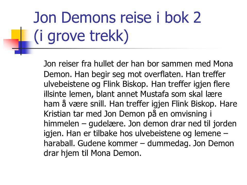 Jon Demons reise i bok 2 (i grove trekk)