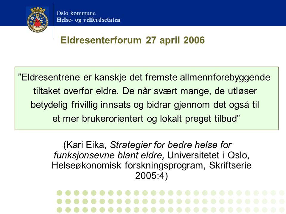 Eldresenterforum 27 april 2006