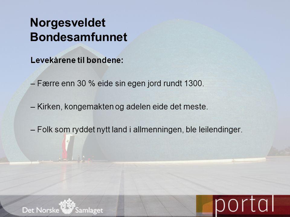 Norgesveldet Bondesamfunnet