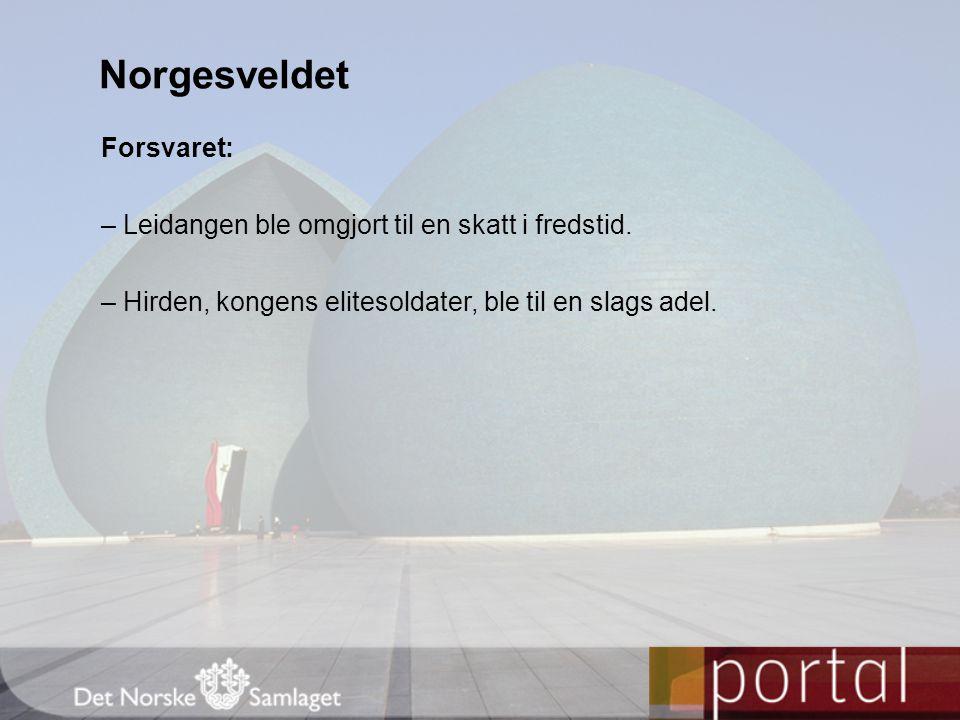 Norgesveldet Forsvaret: