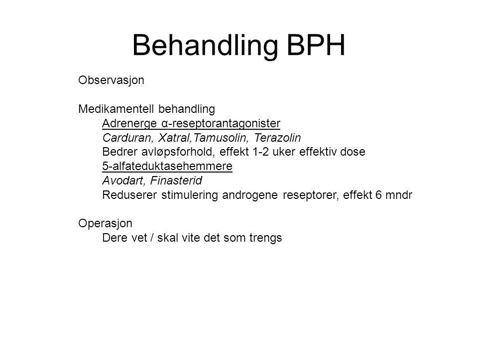 Behandling BPH Observasjon Medikamentell behandling