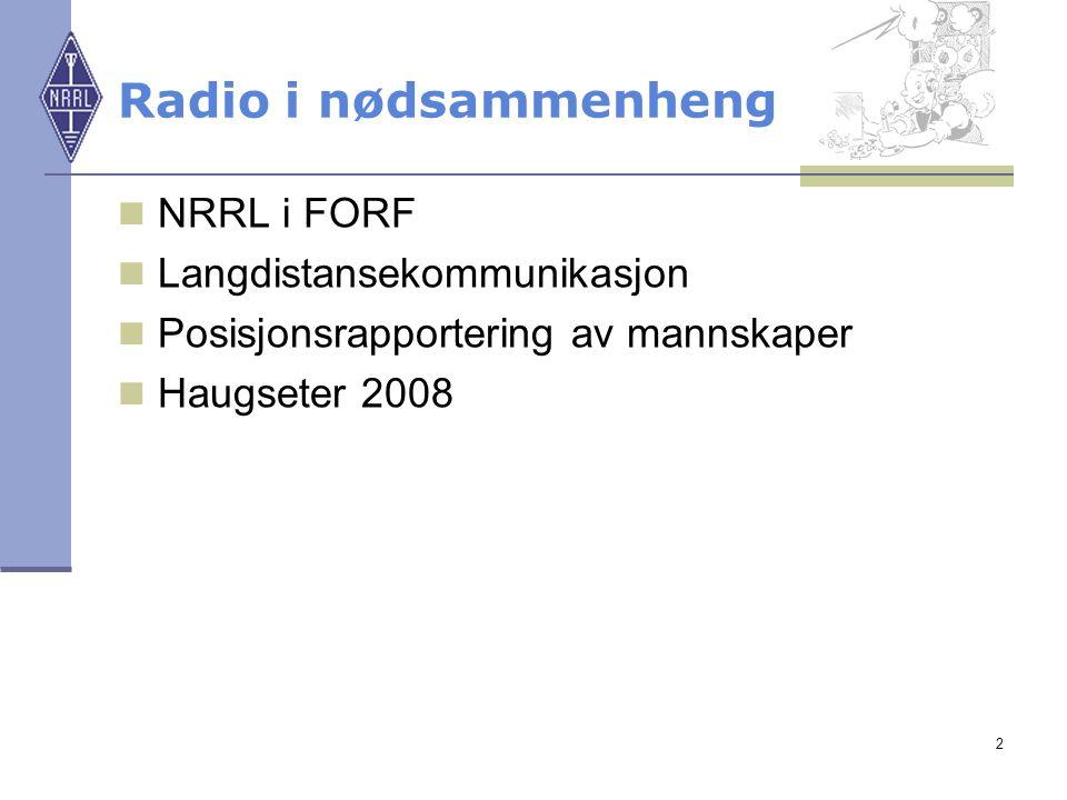 Radio i nødsammenheng NRRL i FORF Langdistansekommunikasjon