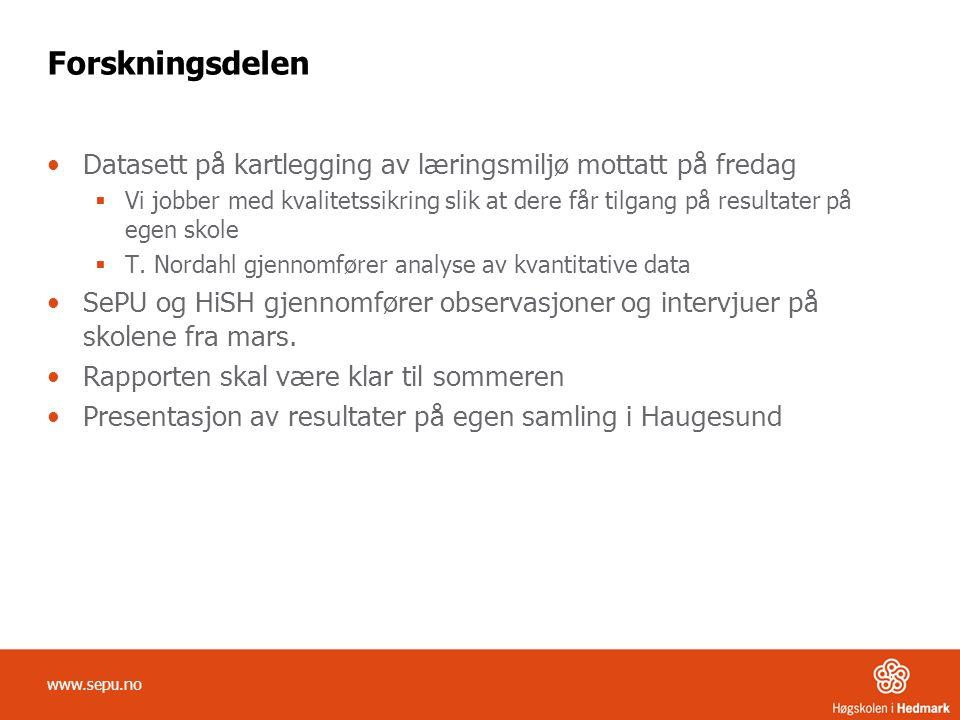 Forskningsdelen Datasett på kartlegging av læringsmiljø mottatt på fredag.