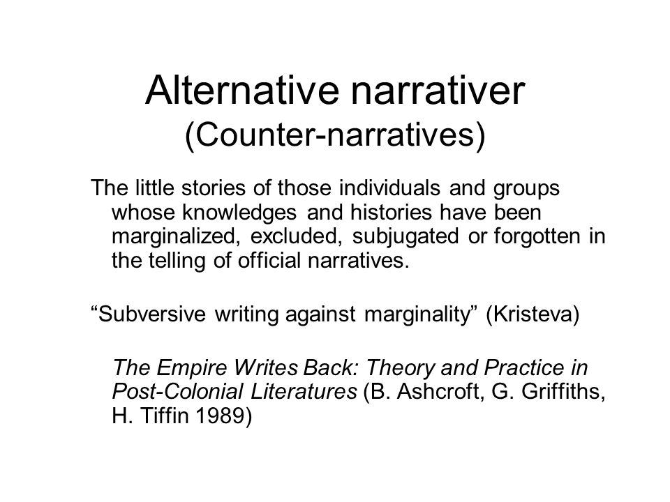 Alternative narrativer (Counter-narratives)