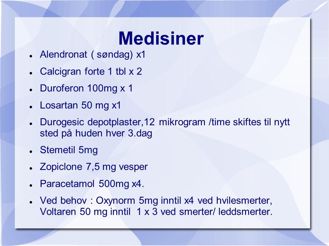 Medisiner Alendronat ( søndag) x1 Calcigran forte 1 tbl x 2