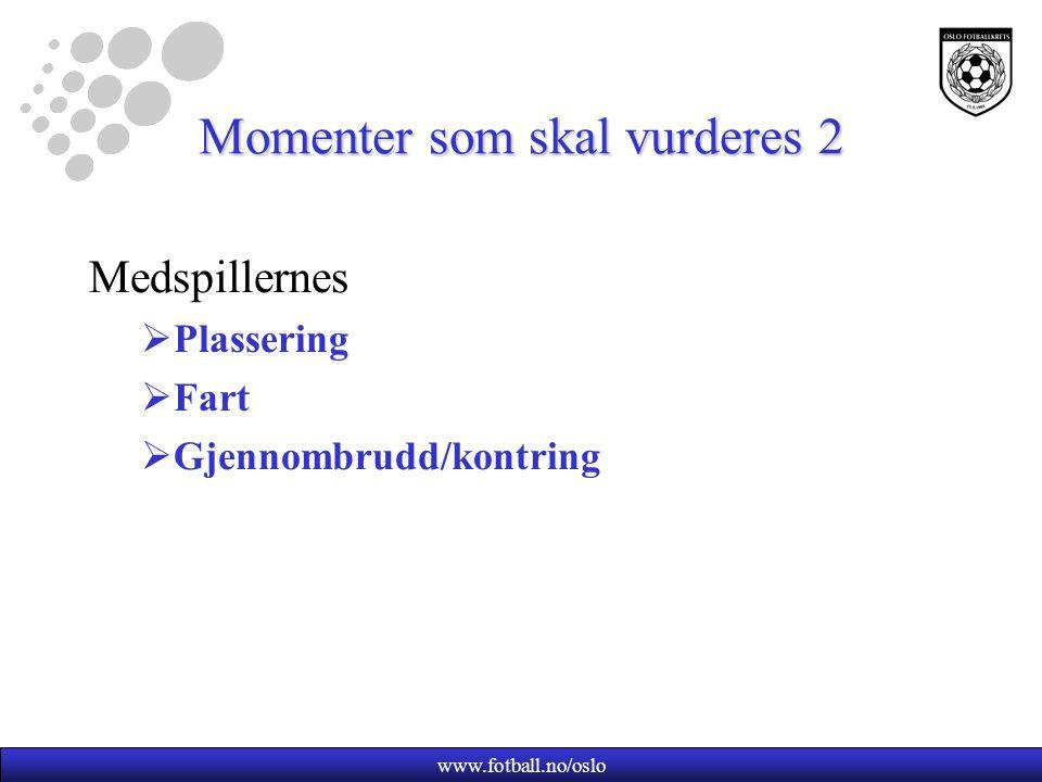 Momenter som skal vurderes 2