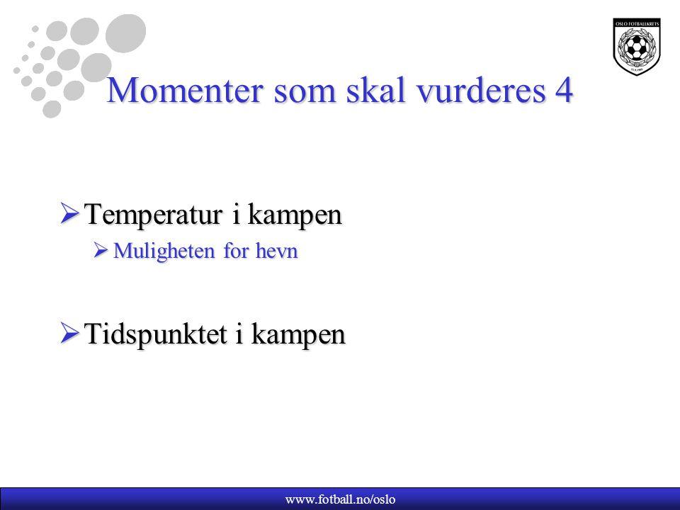 Momenter som skal vurderes 4