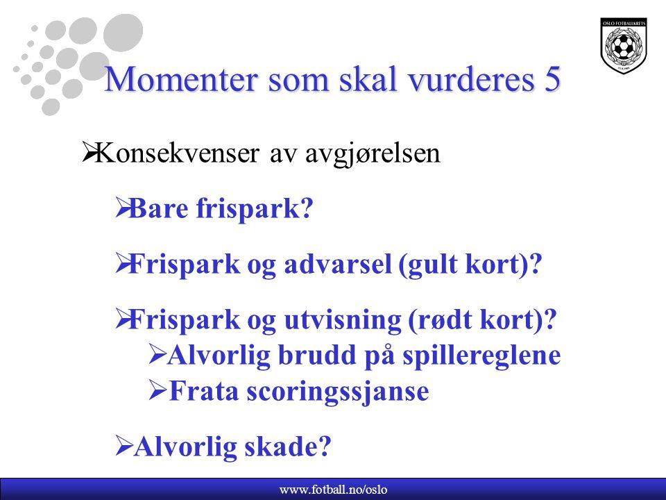 Momenter som skal vurderes 5