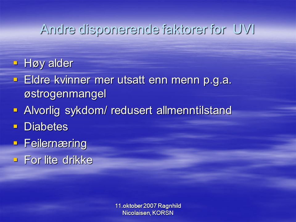 Andre disponerende faktorer for UVI