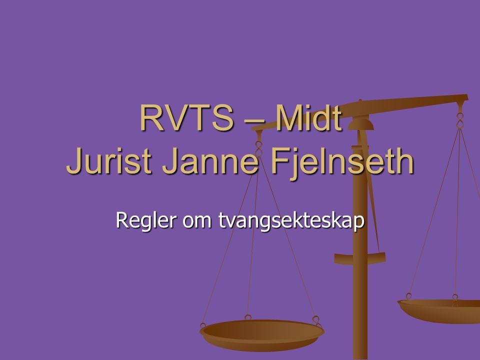 RVTS – Midt Jurist Janne Fjelnseth