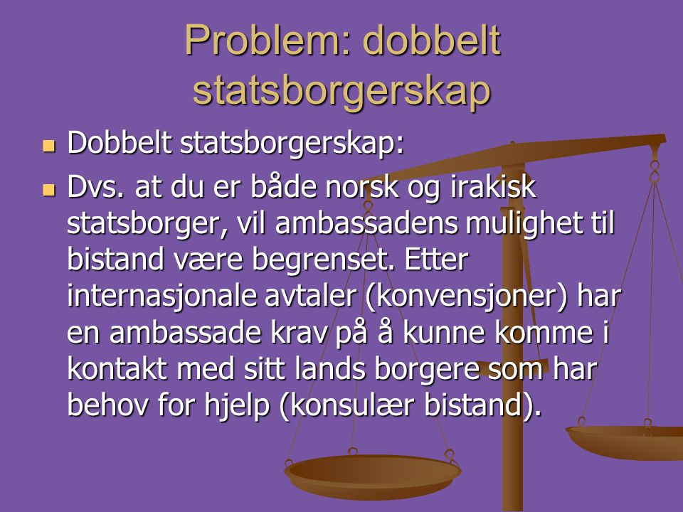 Problem: dobbelt statsborgerskap
