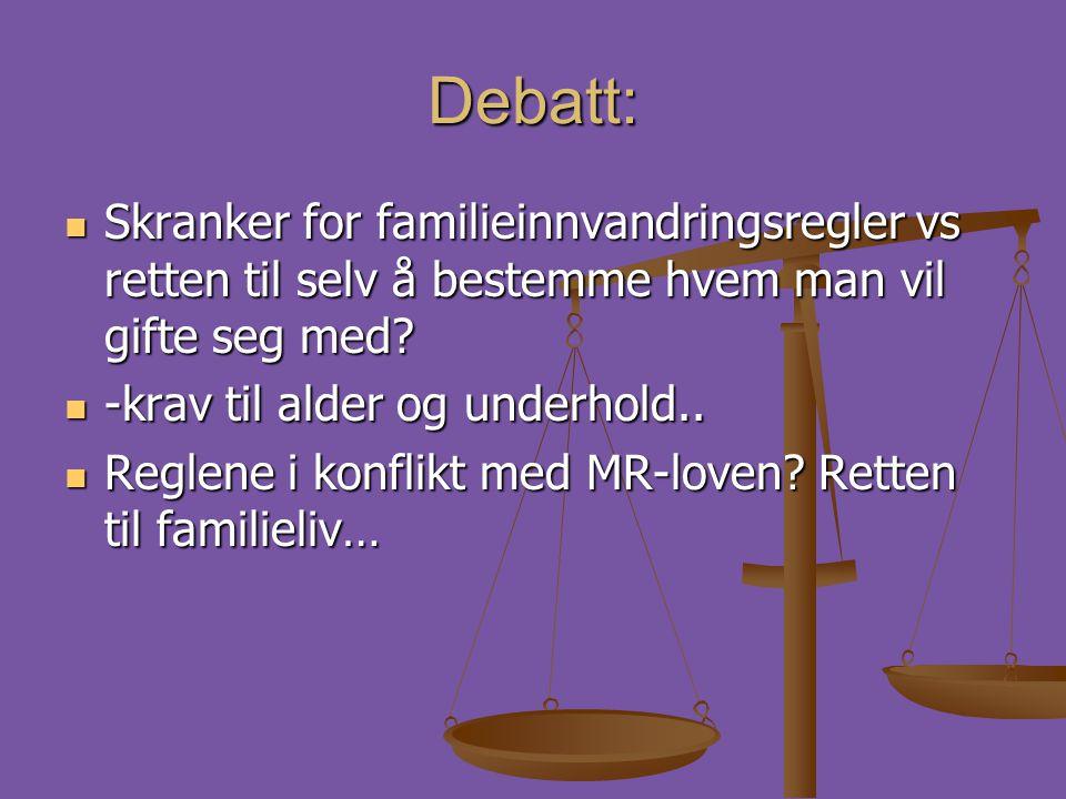 Debatt: Skranker for familieinnvandringsregler vs retten til selv å bestemme hvem man vil gifte seg med