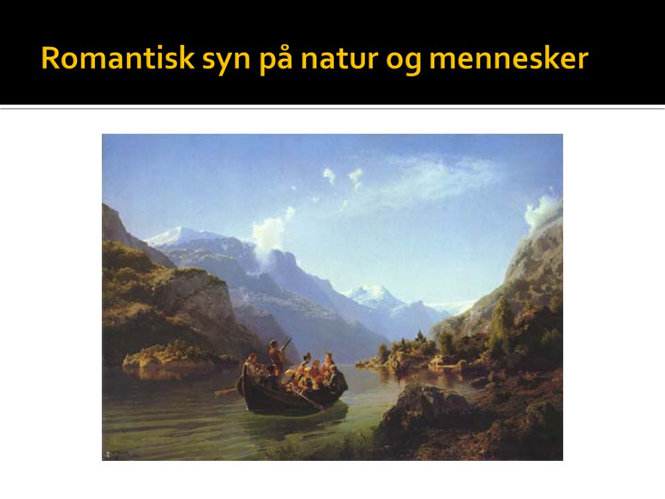 Romantisk syn på natur og mennesker
