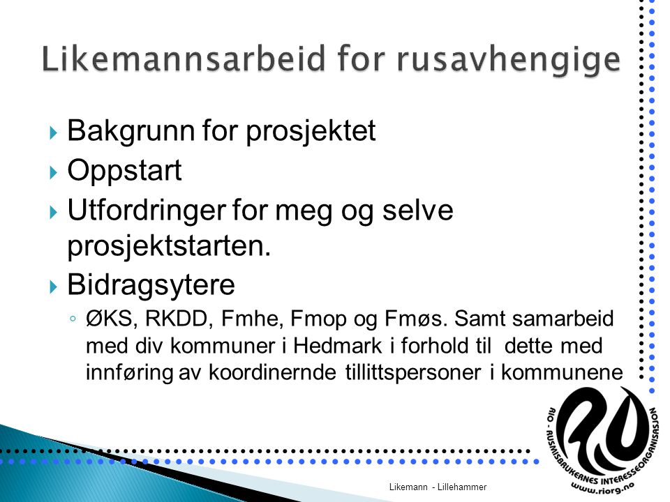 Likemannsarbeid for rusavhengige