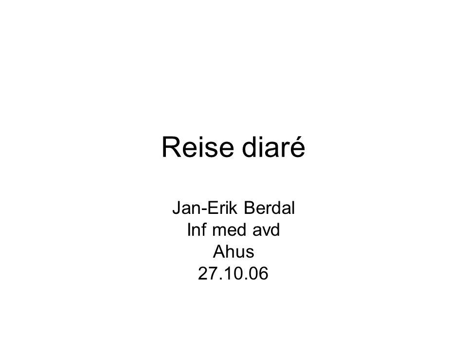 Jan-Erik Berdal Inf med avd Ahus 27.10.06