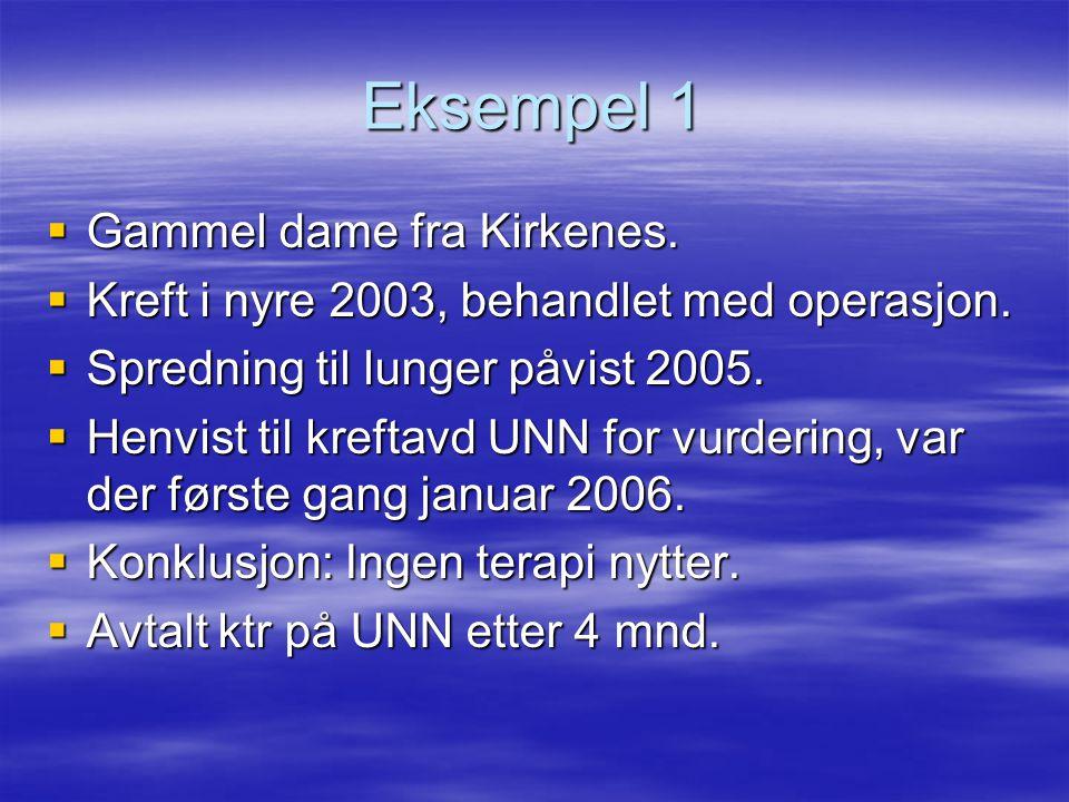 Eksempel 1 Gammel dame fra Kirkenes.