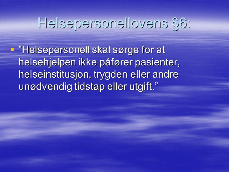 Helsepersonellovens §6: