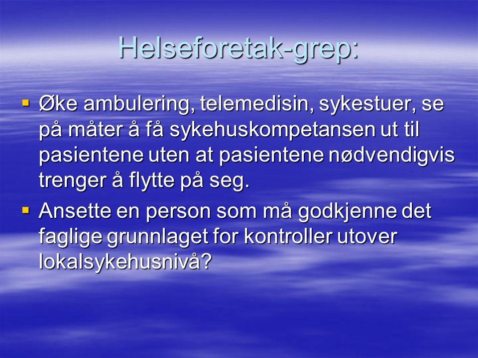 Helseforetak-grep: