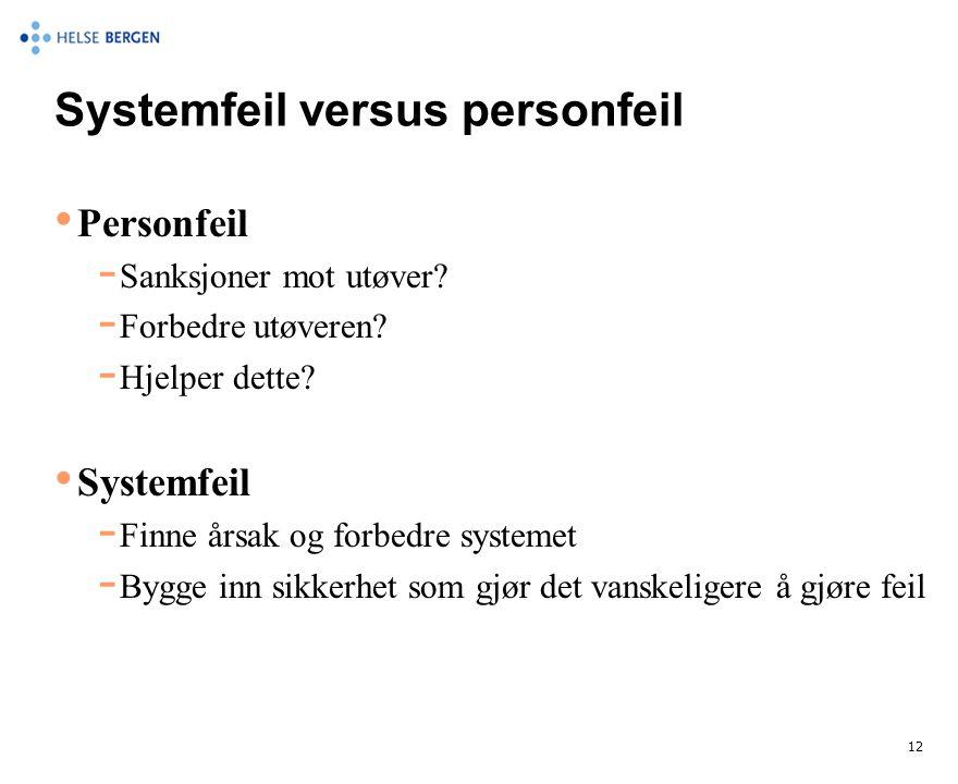 Systemfeil versus personfeil