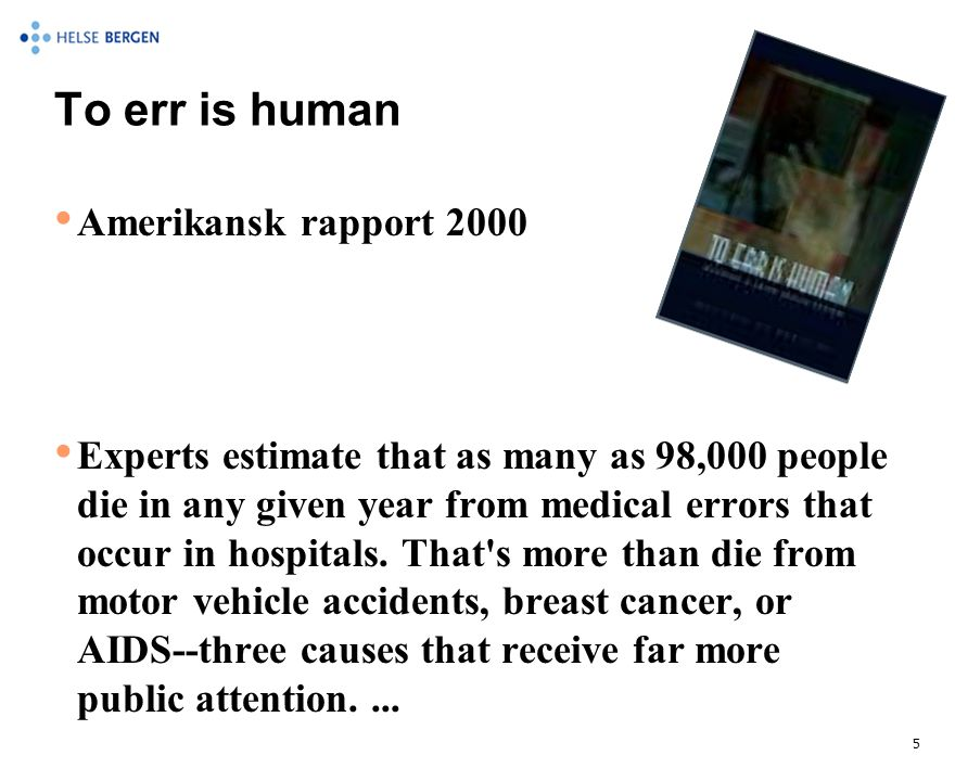 To err is human Amerikansk rapport 2000
