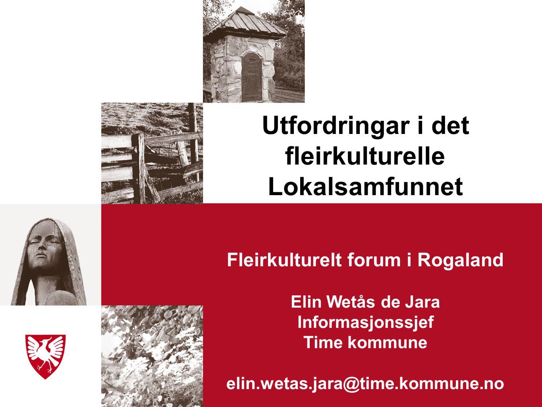 Utfordringar i det fleirkulturelle Fleirkulturelt forum i Rogaland