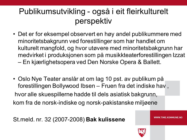 Publikumsutvikling - også i eit fleirkulturelt perspektiv
