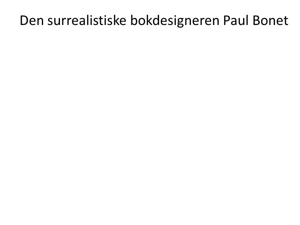 Den surrealistiske bokdesigneren Paul Bonet