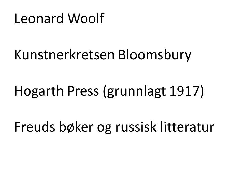 Leonard Woolf Kunstnerkretsen Bloomsbury.