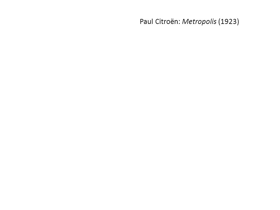 Paul Citroën: Metropolis (1923)