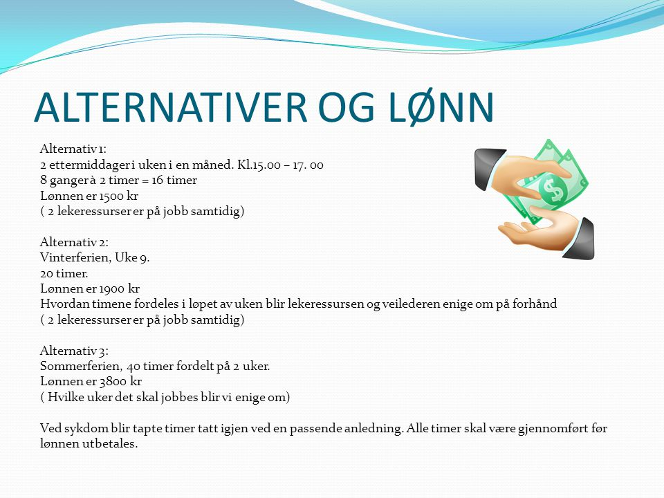 ALTERNATIVER OG LØNN