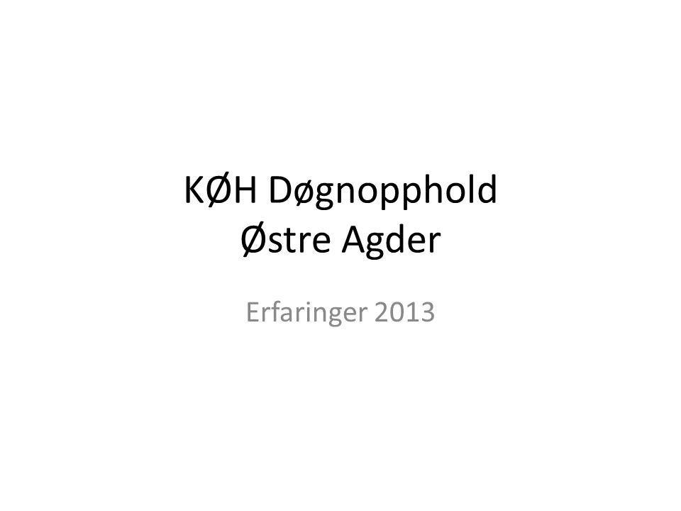 KØH Døgnopphold Østre Agder