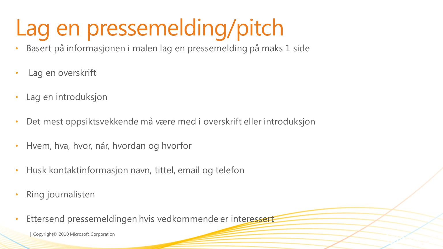Lag en pressemelding/pitch
