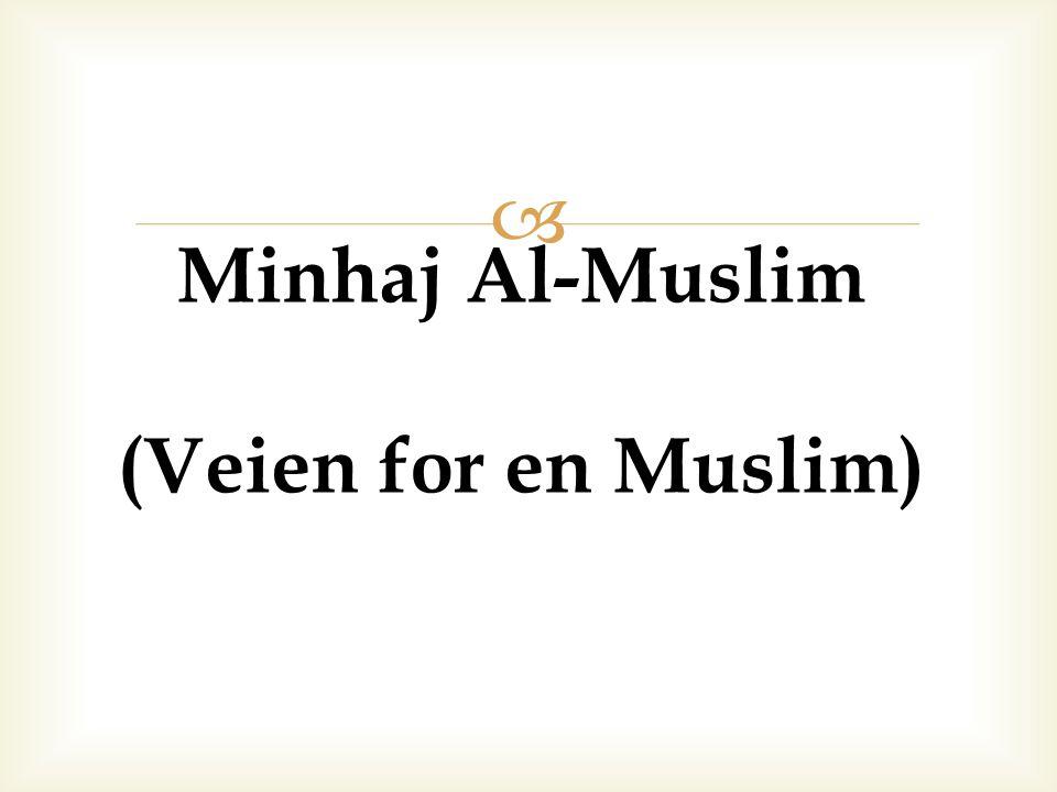 Minhaj Al-Muslim (Veien for en Muslim)