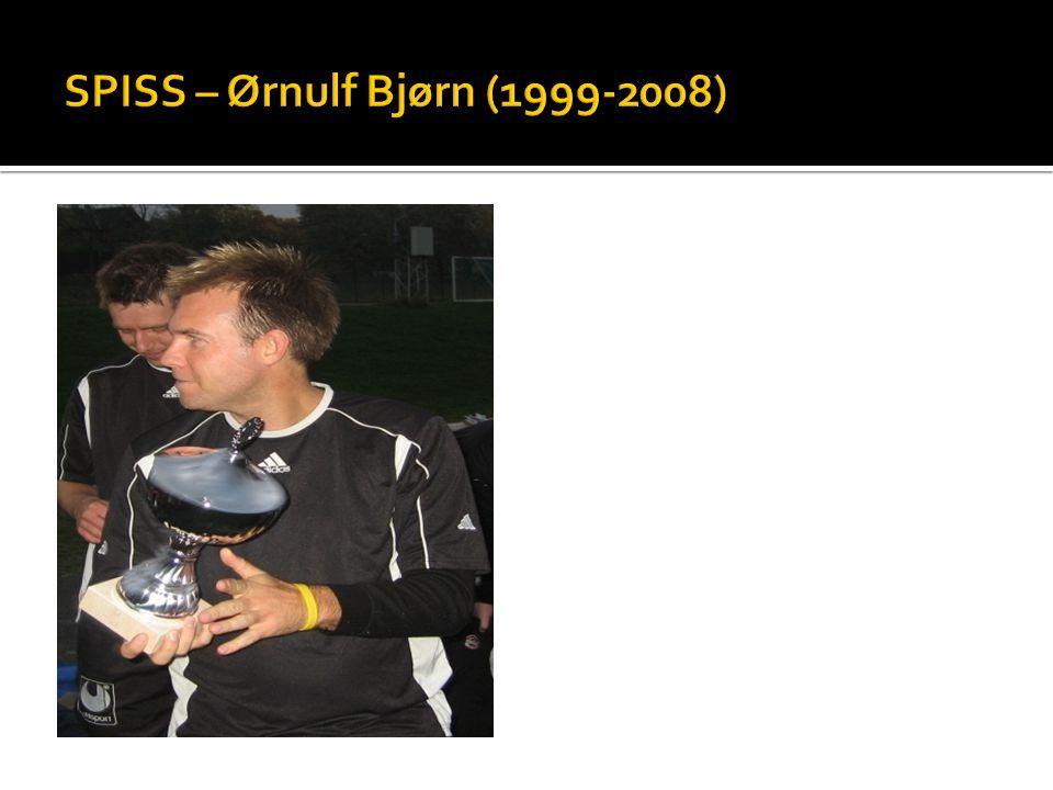 SPISS – Ørnulf Bjørn (1999-2008)