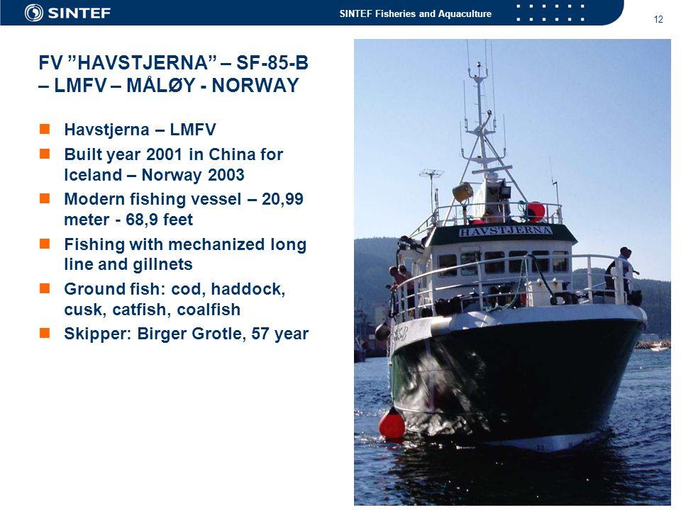 FV HAVSTJERNA – SF-85-B – LMFV – MÅLØY - NORWAY
