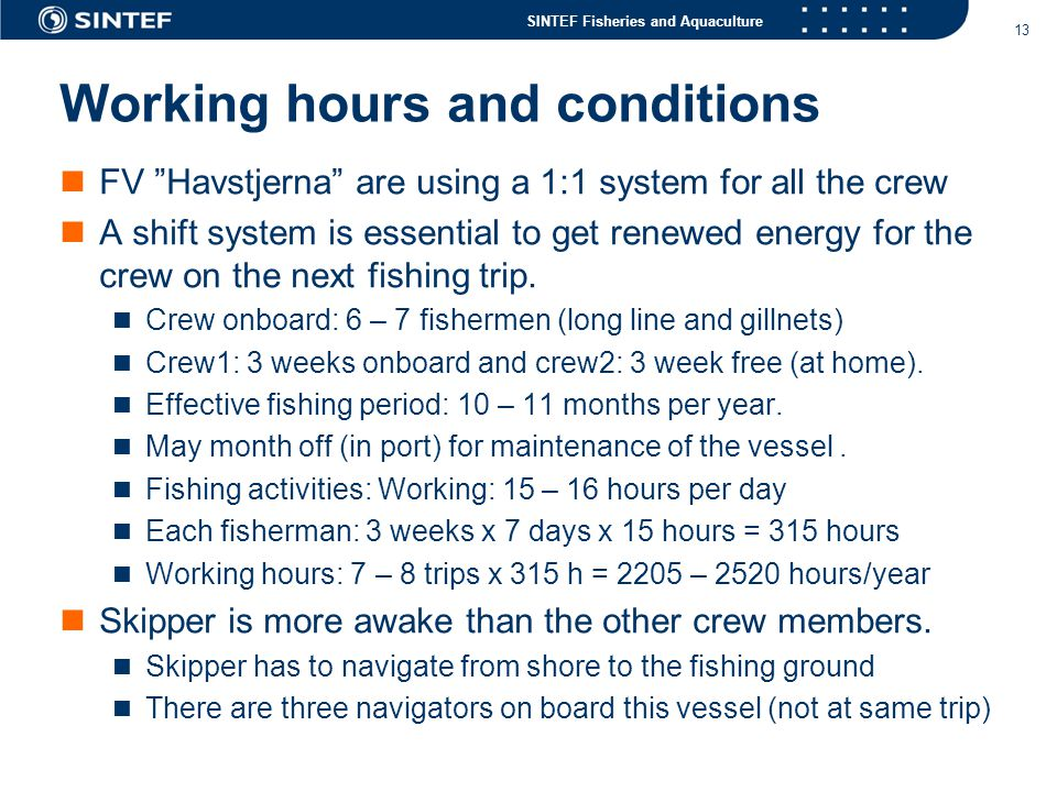 Working hours and conditions