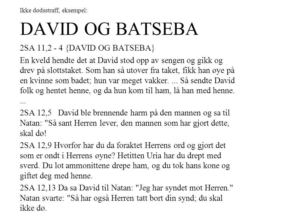 Ikke dødsstraff, eksempel: DAVID OG BATSEBA