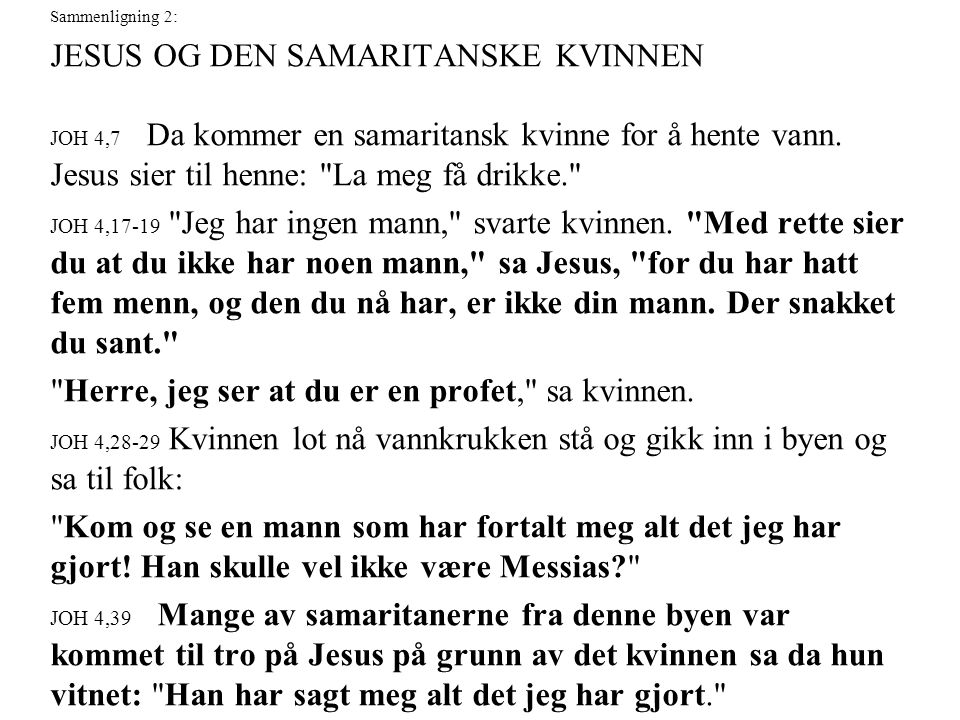 JESUS OG DEN SAMARITANSKE KVINNEN