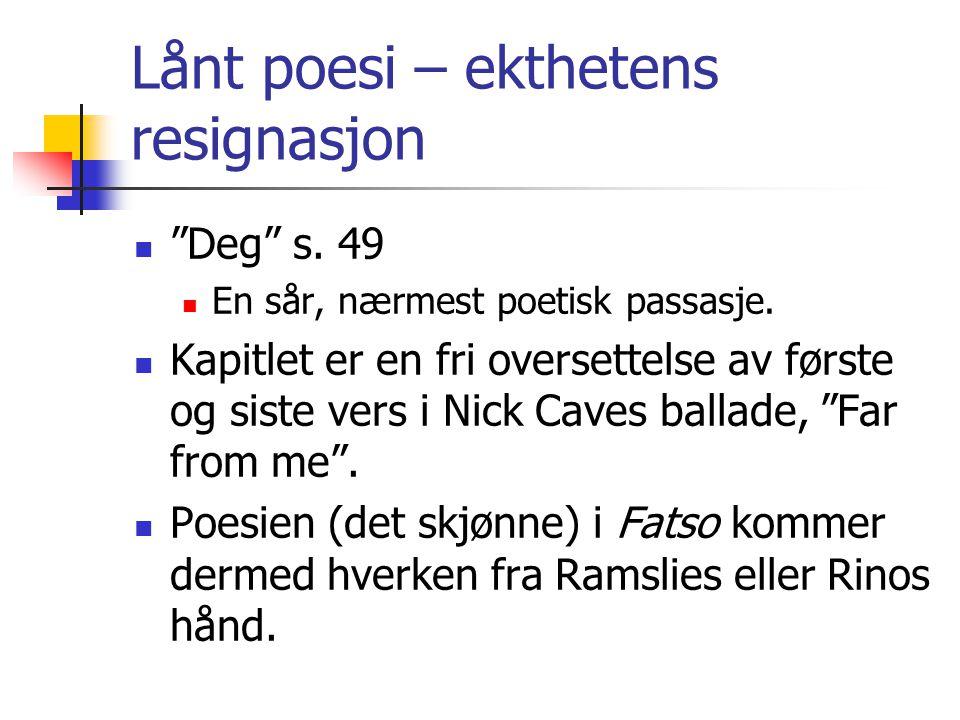Lånt poesi – ekthetens resignasjon