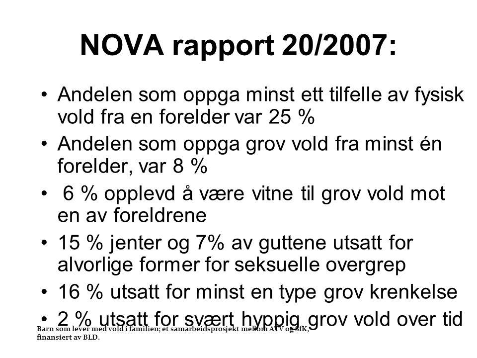 NOVA rapport 20/2007: Andelen som oppga minst ett tilfelle av fysisk vold fra en forelder var 25 %