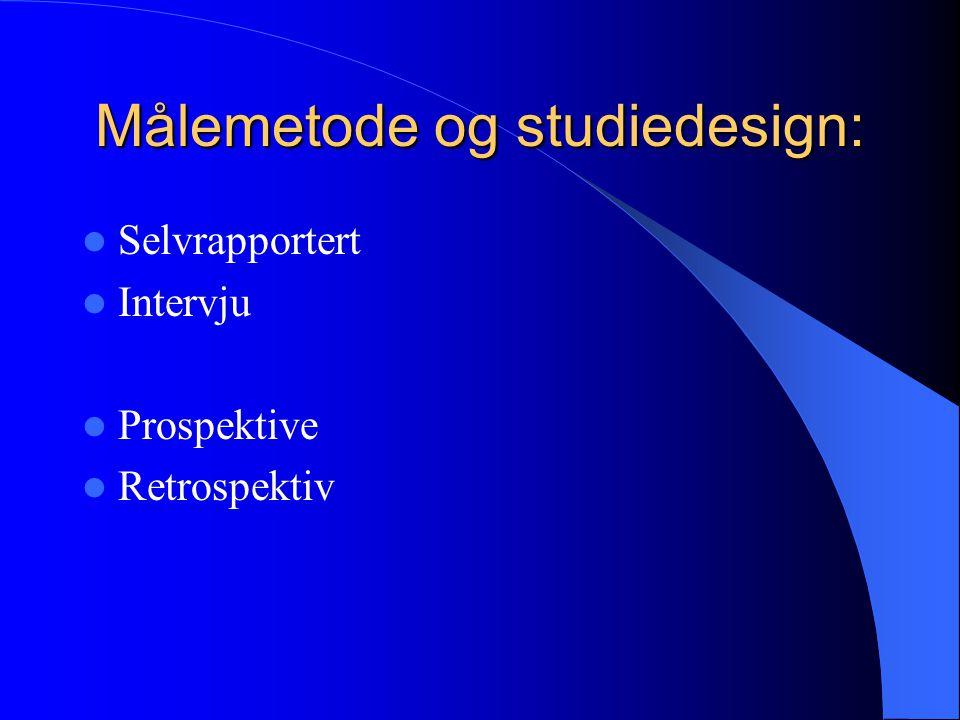 Målemetode og studiedesign: