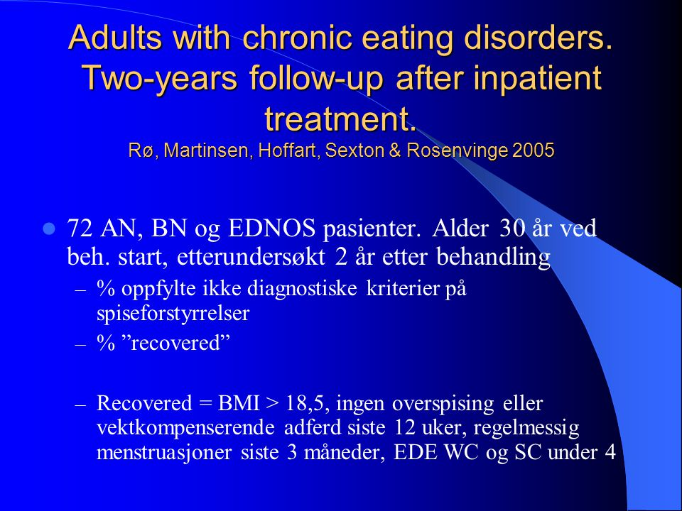 Adults with chronic eating disorders