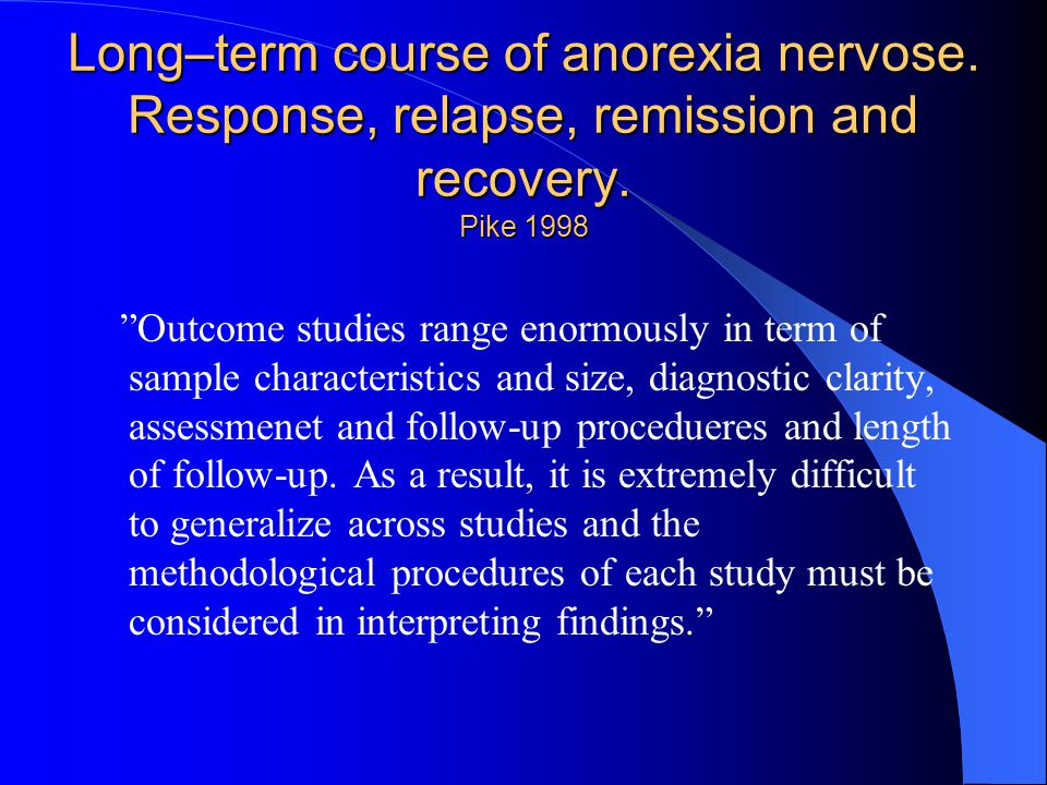 Long–term course of anorexia nervose