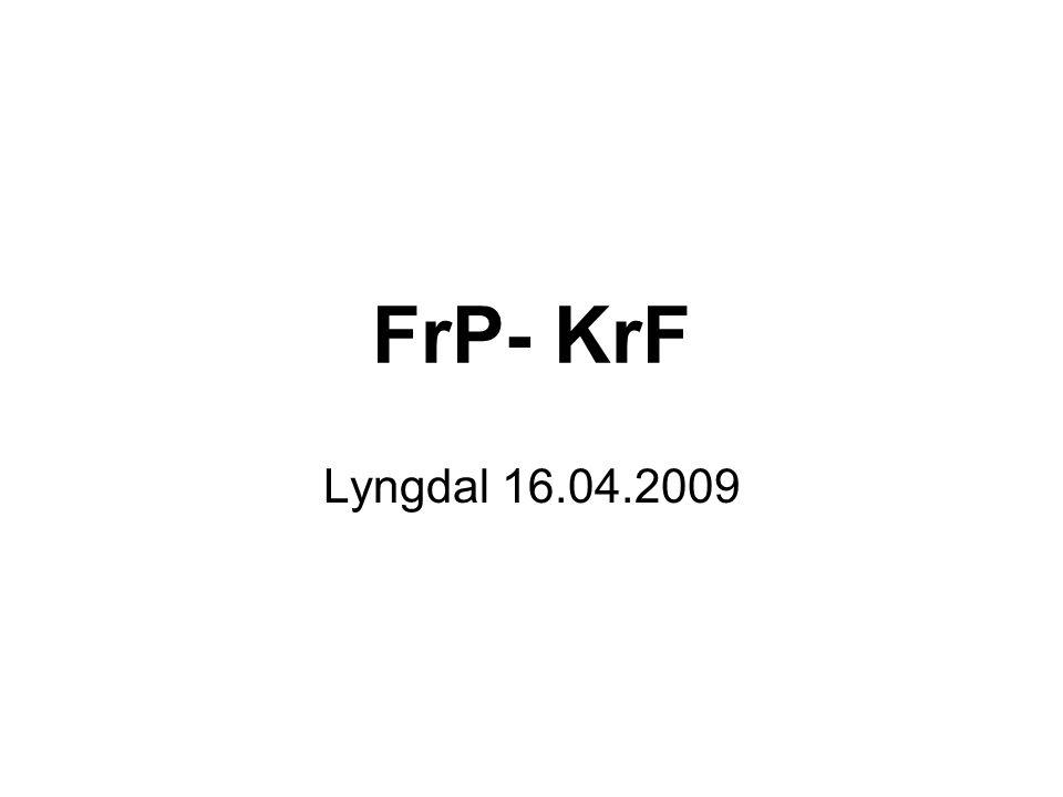 FrP- KrF Lyngdal 16.04.2009