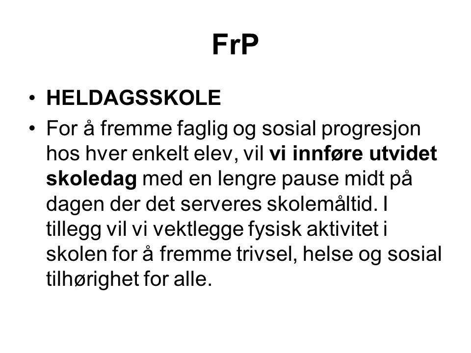 FrP HELDAGSSKOLE.