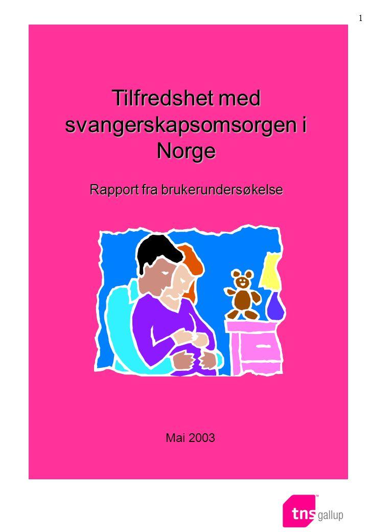Tilfredshet med svangerskapsomsorgen i Norge