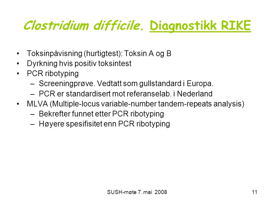 Clostridium difficile. Diagnostikk RIKE