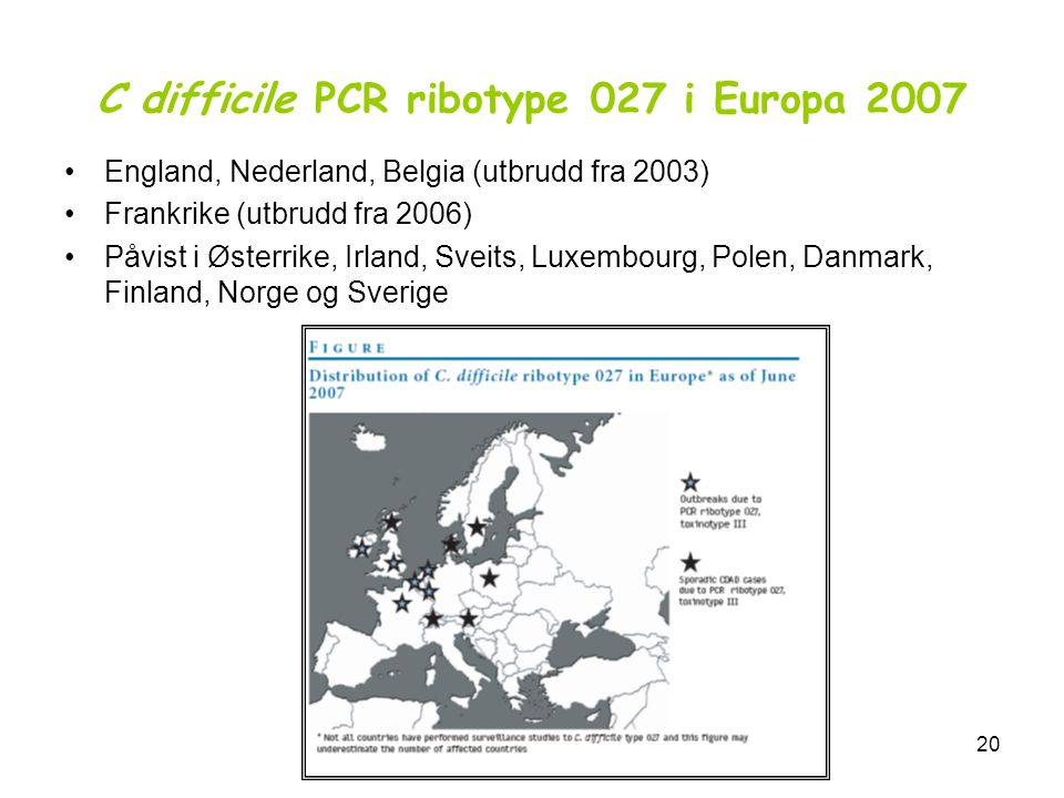 C difficile PCR ribotype 027 i Europa 2007